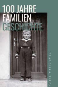 Kopie von 100 Jahre familien Geschichte